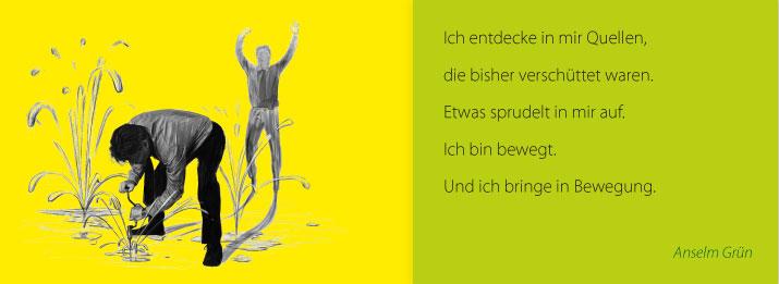Andreas bohrt Quellen an > Zitat nselm Grün